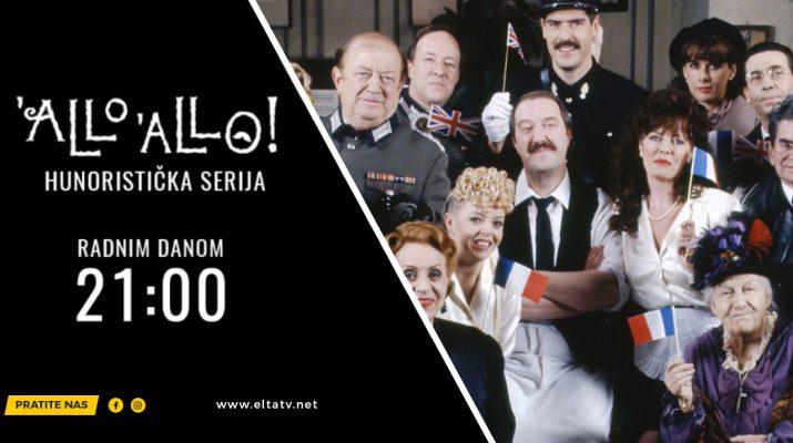 """""""Alo, Alo"""", humoristička hit serija - Elta TV"""